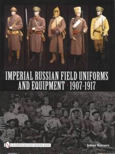 Imperial Russian Field Uniforms And Equipment 1907 1917